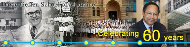 David Geffen School of Medicine Celebrating 60 years, Oct. 2011.